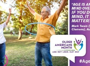 May is Older Americans Month ~ Aging Out Loud