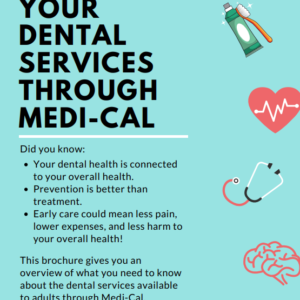 Denti-Cal Re-instated for Adults on Full Medi-Cal
