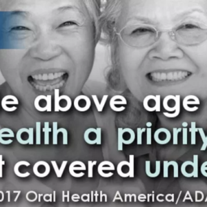 "The Benefits & ""How To"" of Creating an Oral Health Benefit in Medicare"