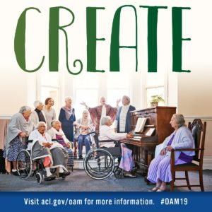 Let's Celebrate Older Americans Month in May ~ Connect, Create, Contribute