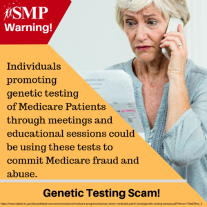 "SMP Warning: ""Free"" Genetic Testing or Cancer Screenings Offers Are a Scam"