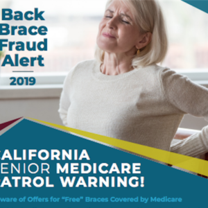 "Beware of Offers for ""Free"" Back Braces Covered by Medicare ~ Fraud Alert Available in 8 Languages"