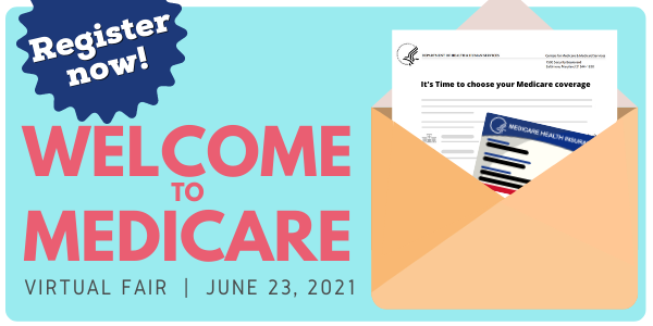 Are You New to Medicare? Join the Medicare Virtual Fair